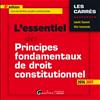 Télécharger le livre :  L'essentiel des principes fondamentaux de droit constitutionnel - 4e édition 2016-2017