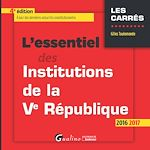 Download this eBook L'essentiel des institutions de la Ve République - 4e édition 2016-2017