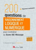 Download this eBook 200 questions de raisonnement logique et numérique pour s'entraîner au Score IAE-Message 2017 - 7e édition