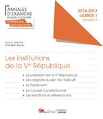 Download this eBook Les institutions de la Ve République 2016-2017 - Licence 1 - Semestre 2