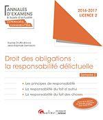 Download this eBook Droit des obligations: la responsabilité délictuelle 2016-2017 - Licence 2 - Semestre 2