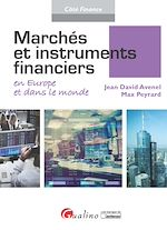 Download this eBook Marchés et instruments financiers en Europe et dans le monde