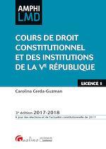 Download this eBook Amphi LMD - Cours de droit constitutionnel et institutions de la Ve République 2017-2018 - 3e édition