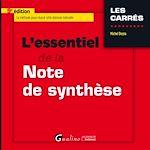 Download this eBook L'essentiel de la note de synthèse - 9e édition
