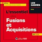 Download this eBook L'essentiel des fusions et acquisitions 2017-2018 - 4e édition