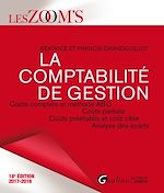 Téléchargez le livre :  La comptabilité de gestion 2017-2018 - 18e édition