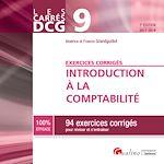Download this eBook Les Carrés DCG 9 - Exercices corrigés - Introduction à la comptabilité 2017-2018 - 7e édition