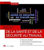 Download this eBook Droit de la santé et de la sécurité au travail