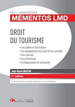 Download this eBook Mémentos LMD - Droit du tourisme - 1e édition