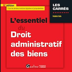Download the eBook: L'essentiel du Droit administratif des biens