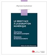 Download this eBook Le droit face à la disruption numérique