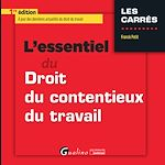 Download this eBook L'essentiel du droit du contentieux du travail