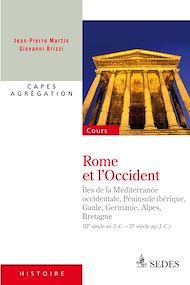 Téléchargez le livre :  Rome et l'Occident (IIe siècle av. J.-C. - IIe siècle ap. J.-C.)