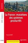 Télécharger le livre :  La France : mutations des systèmes productifs