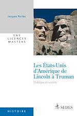 Download this eBook Les États-Unis d'Amérique de Lincoln à Truman