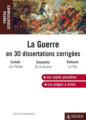Téléchargez le livre :  La guerre en 30 dissertations corrigées