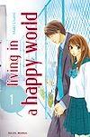 Télécharger le livre :  Living in a happy world T01