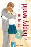 Télécharger le livre :  Living in a happy world T02
