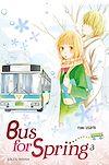 Télécharger le livre :  Bus for Spring T03