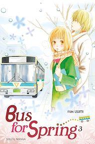 Téléchargez le livre :  Bus for Spring T03