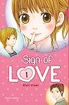 Télécharger le livre :  Sign of Love T01