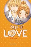Télécharger le livre :  Sign of Love T03