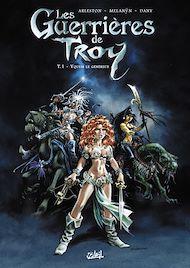 Téléchargez le livre :  Les Guerrières de Troy T01