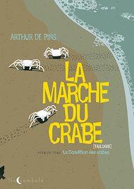 Téléchargez le livre :  La marche du crabe T01