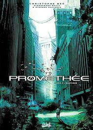 Téléchargez le livre :  Prométhée T04