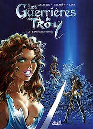 Téléchargez le livre :  Les Guerrières de Troy T02
