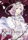Télécharger le livre :  Kiss of Rose Princess T06