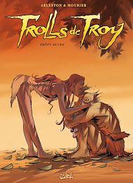 Téléchargez le livre :  Trolls de Troy T18
