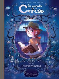 Téléchargez le livre :  Les carnets de Cerise T02