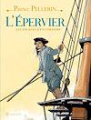 Télécharger le livre :  L'Epervier, les escales d'un corsaire