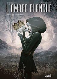 Téléchargez le livre :  L'Ombre blanche T02