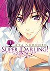 Télécharger le livre :  Super Darling! T01