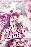 Télécharger le livre :  Wild Love T01