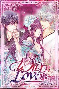 Téléchargez le livre :  Wild Love T02
