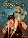 Télécharger le livre :  Savants T01