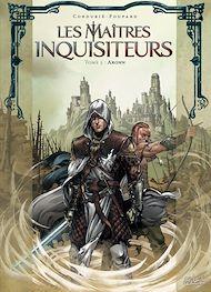 Téléchargez le livre :  Les Maîtres inquisiteurs T05
