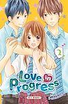 Télécharger le livre :  Love in progress T02