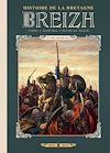 Télécharger le livre :  Breizh Histoire de la Bretagne T02