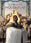 Télécharger le livre :  Les Maîtres inquisiteurs T07