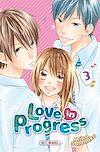Télécharger le livre :  Love in progress T03