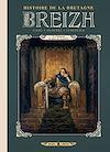 Télécharger le livre :  Breizh Histoire de la Bretagne T03