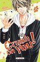 Télécharger le livre : Crush on you T02