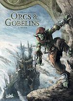 Téléchargez le livre :  Orcs et Gobelins T02