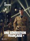 Télécharger le livre :  Une génération française T04