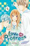 Télécharger le livre :  Love in progress T05
