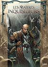 Télécharger le livre :  Les Maîtres inquisiteurs T09
